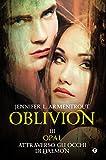 download ebook oblivion iii. opal attraverso gli occhi di daemon (lux vol. 8) (italian edition) pdf epub