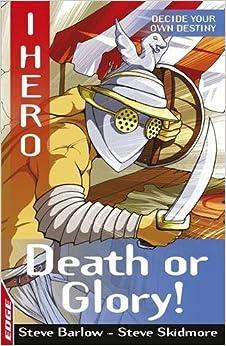 Book EDGE - I HERO: Death or Glory by Steve Skidmore (25-Oct-2007)