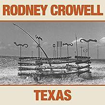 Rodney Crowell - 'Texas'