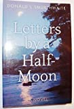 img - for Letters by a Half-Moon: A Novel book / textbook / text book