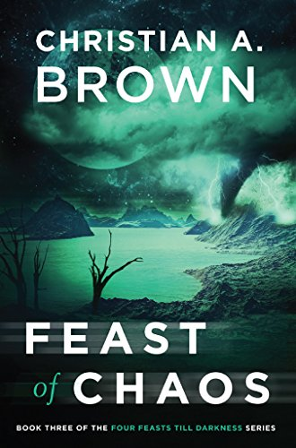 Feast of Chaos (Four Feasts Till Darkness Book 3)