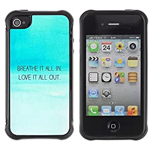 Suave TPU Caso Carcasa de Caucho Funda para Apple Iphone 4 / 4S / Breath In Love Out Inspirational Quote Blue Sky / STRONG