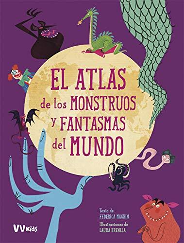 El atlas de los monstruos y fantasmas del mundo - Libros para Halloween