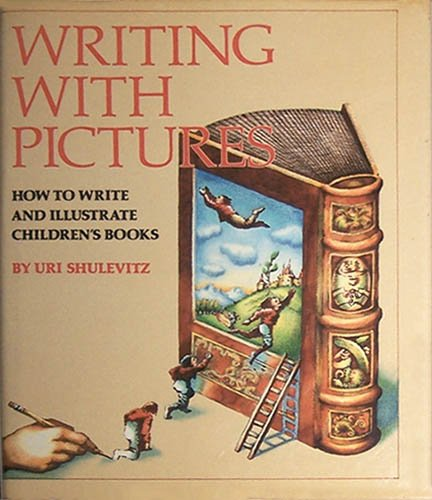 Pdf Reference Writing With Pictures: How to Write and Illustrate Children's Books