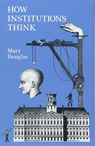 How Institutions Think (Frank W. Abrams Lectures) [Professor Mary Douglas] (Tapa Blanda)
