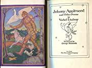 Johnny Appleseed, and Other Poems By Vachel…