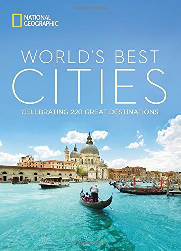 Book Cover: World's Best Cities: Celebrating 220 Great Destinations