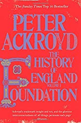 Foundation: The History of England Volume 1 (History of England Vol 1)