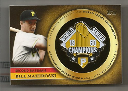 Commemorative 2012 World Series - 2012 Topps Baseball Bill Mazeroski World Series Champions Commemorative Pin Card