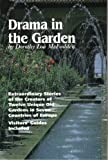 Drama in the Garden, Dorothy L. McFadden, 0963414003
