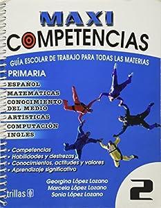 Paperback Maxicompetencias Primaria: Guia Escolar De Trabajo Para Todas Las Materias (Spanish Edition) [Spanish] Book