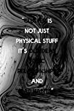 Clutter Is Not Just Physical Stuff It's Old Ideas Toxic Relationships And Bad Habits: Minimalism Notebook Journal Composition Blank Lined Diary Notepad 120 Pages Paperback