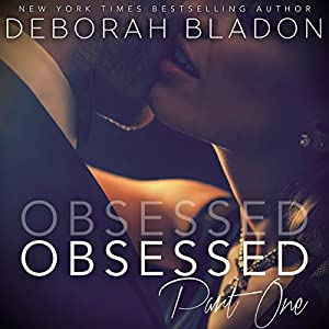 Obsessed - Part One Audiobook