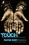 Touch, Pastor Rudy Rasmus, 0849919851