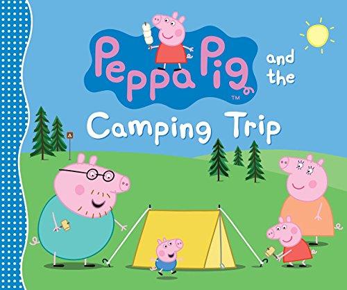 Peppa Camping Trip Candlewick Press