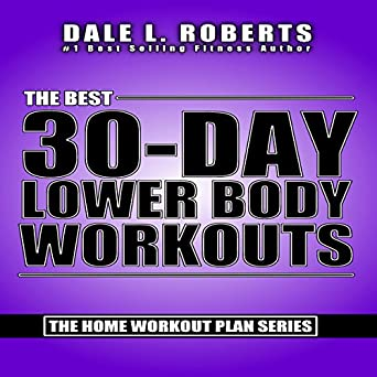 The Best 30 Day Lower Body Workouts Home Workout Plan Bundle Book 4
