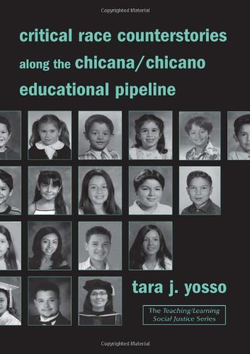 Pdf Social Sciences Critical Race Counterstories along the Chicana/Chicano Educational Pipeline (Teaching/Learning Social Justice)
