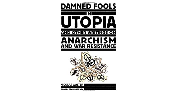 Damned Fools in Utopia