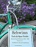 Schwinn Tech & Spec Guide Electro-forged Schwinns