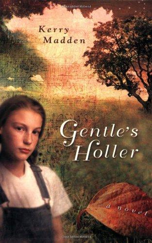 Gentle's Holler (Maggie Valley Novels)