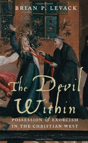 The Devil Within: Possession and Exorcism in the Christian West ebook