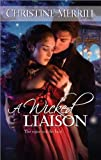 A Wicked Liaison (The Radwells Book 3)