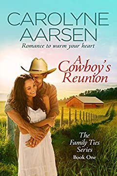 A Cowboy's Reunion (Family Ties Book 1)