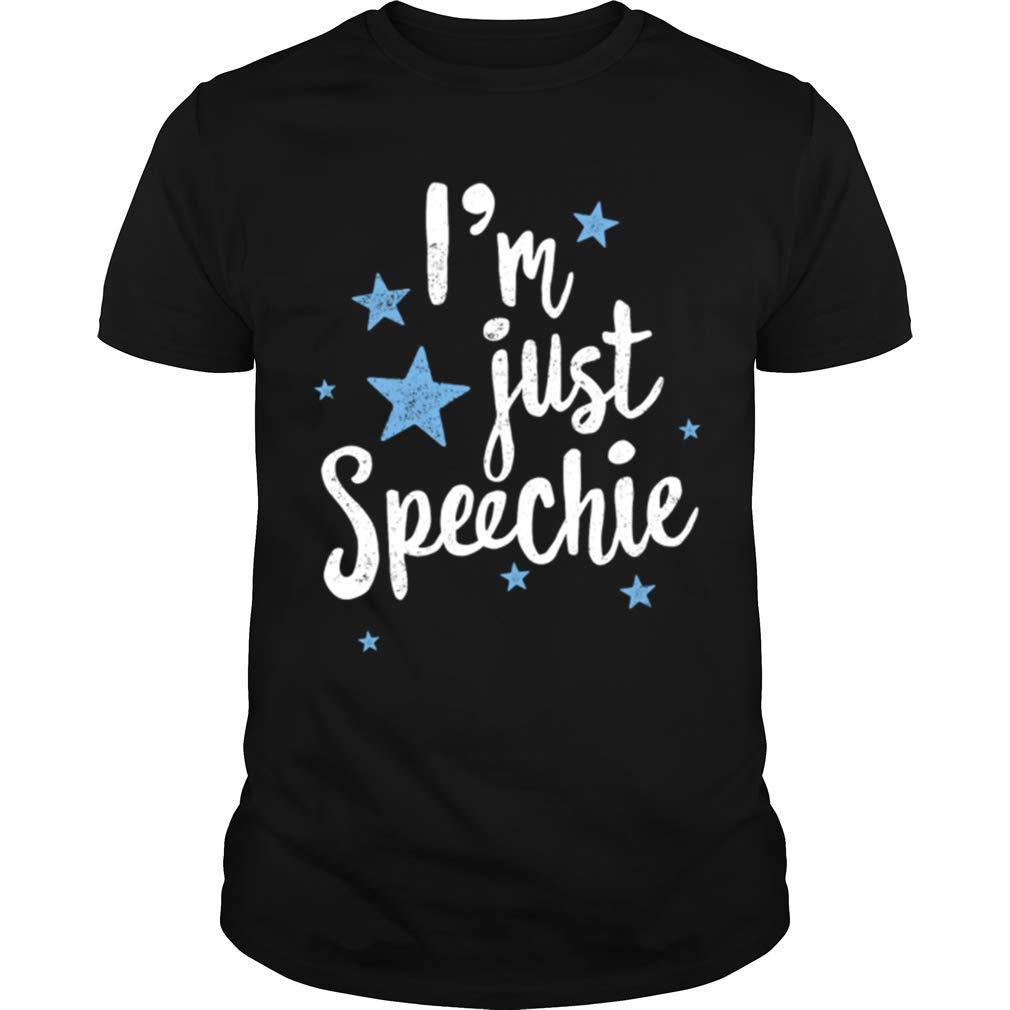 Tea Shirt I M Just Speechie Premium T Shirt