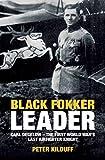 Black Fokker Leader: Carl Degelow—The First World