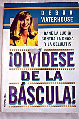 Olvidese de la bascula: Amazon.es: Gane LA Lucha: Libros en idiomas extranjeros