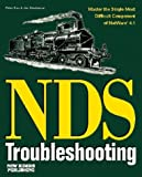 Netware Directory Services Troubleshooting by Henderson, Jim, Kuo, Peter (1995) Paperback