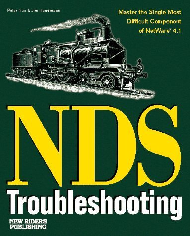 Netware Directory Services Troubleshooting by Henderson, Jim, Kuo, Peter (1995) Paperback by New Riders Pub