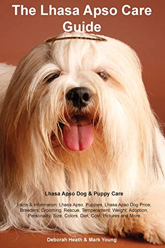 Lhasa Apso Care Guide. Lhasa Apso Dog & Puppy Care Facts & Information: Lhasa Apso, Puppies, Lhasa Apso Dog Price, Breeders, Grooming, Rescue, ... Size, Colors, Diet, Cost, Pictures and More (Lhasa Apso Hair)