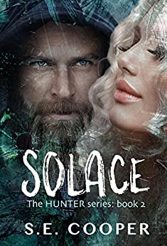 Solace: The Hunter Series,#2 by [Cooper, S.E.]