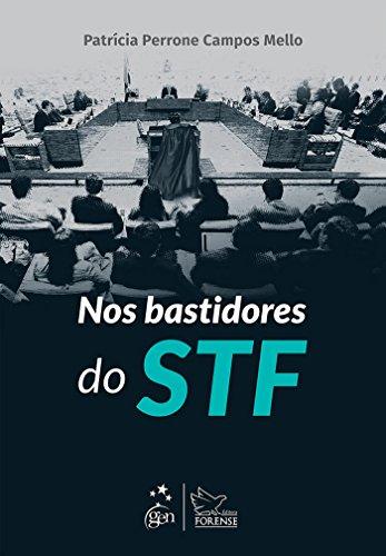 Nos Bastidores do STF