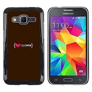 Paccase / Dura PC Caso Funda Carcasa de Protección para - Love Heart Mom Mother Family Quote - Samsung Galaxy Core Prime SM-G360