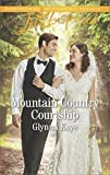 img - for Mountain Country Courtship (Hearts of Hunter Ridge) book / textbook / text book