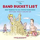 The Sand Bucket List, David Hoffman, 0762442611