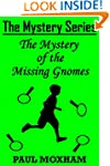 The Mystery of the Missing Gnomes (Th...