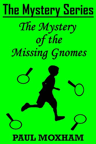 Two Gnome - The Mystery of the Missing Gnomes (The Mystery Series Short Story Book 2)