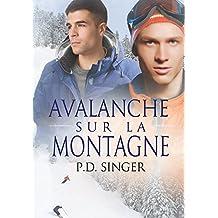 Avalanche sur la montagne (Les Montagnes t. 2) (French Edition)