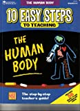 Ten Easy Steps to Teaching the Human Body, Michelle Robinette and Monica Semrad, 1569110298