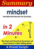 Download Summary: Mindset The New Psychology of Success…in 2 Minutes - The Fast and Practical Summary of Carol Dweck's Best Selling Book in PDF ePUB Free Online