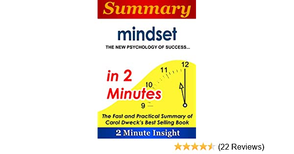 Amazon summary mindset the new psychology of successin 2 amazon summary mindset the new psychology of successin 2 minutes the fast and practical summary of carol dwecks best selling book ebook 2 minute fandeluxe Images