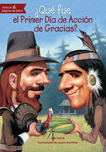 ¿Qué fue el Primer Día de Acción de Gracias? (Que Fue...? / What Was...?) (Spanish Edition) by Santillana USA