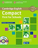 Compact First for Schools Workbook Without Answers with Audio CD, Barbara Thomas and Laura Matthews, 1107603986
