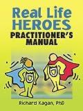 Real Life Heroes, Richard Kagan, 0789029529