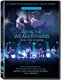 We're the Weakerthans We're From Winnipeg
