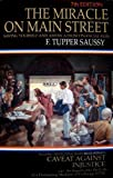 The Miracle on Main Street, F. Tupper Saussy, 0911805001