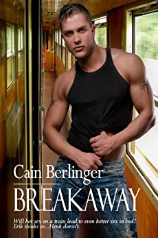 Breakaway by [Berlinger, Cain]